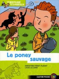 Un refuge pour les animaux, Tome 6 : Le poney sauvage