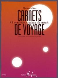 Carnets de voyage 12 invitations autour du monde