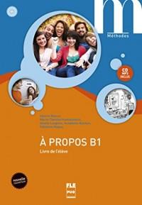 A propos B1 : Livre de l'élève (1CD audio MP3)