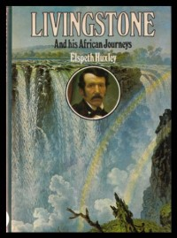 LIVINGSTONE AND HIS AFRICAN JOURNEYS.