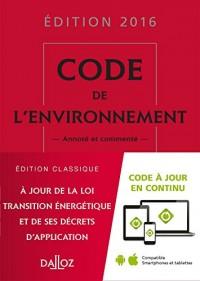 Code de l'environnement 2016, commenté - 19e éd.