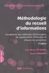 Méthodologie du recueil d'informations : Fondements des méthodes d'observation, de questionnaire, d'interview et d'étude de documents