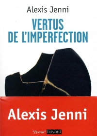 Vertus de l'imperfection