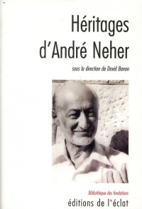 Heritages d'Andre Neher