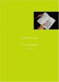 coffret Sophie Calle : ou et quand ?