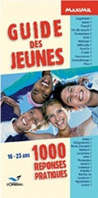 Guide des jeunes : 1000 réponses pratiques