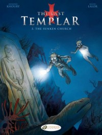 The last templar : Tome 3, The sunken church