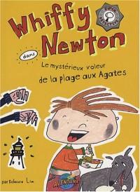 Whiffy Newton : Le mystérieux voleur de la plage aux Agates