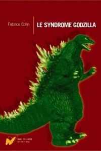 Le syndrome Godzilla