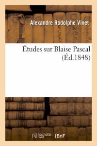 Études Sur Blaise Pascal
