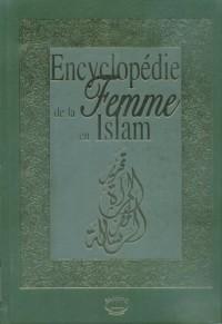 Encyclopédie de la Femme en Islam (Nouvelle Edition en 2 Volumes Sous Coffret)
