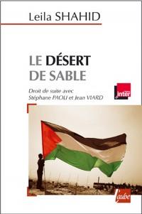 Desert de Sable. Entretiens avec S. Paol