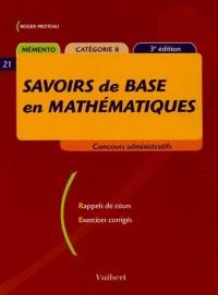 Savoirs de base en mathématiques : Mémento catégorie B