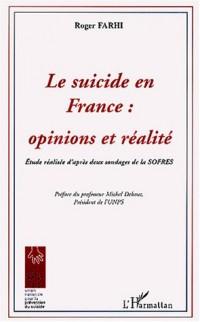Le suicide en France : opinions et réalités : Etude réalisée d'après deux sondages de la SOFRES