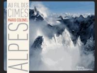 Alpes : Au fil des cimes
