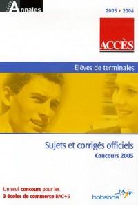 Accès : Annales du concours 2005, ESSCA, IESEG, ESDES