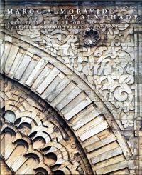 Maroc Almoravide et Almohade : Architecture et décors au temps des conquérants, 1055-1269