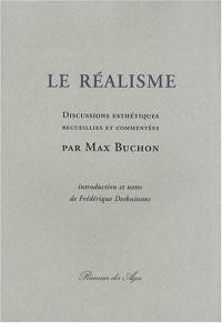 Le Réalisme : Discussions esthétiques