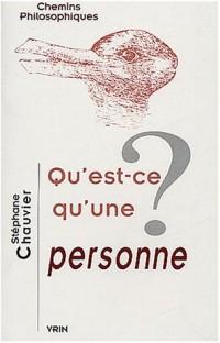 Qu'est-ce qu'une personne ?