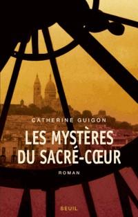 Les Mystères du Sacré-COeur, t.1 et t.2. Les Vignes de la République, Le Secret de la Savoyarde