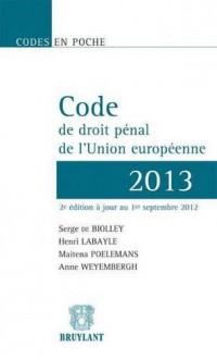 Code de droit pénal de l'Union européenne 2013