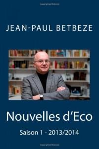 Nouvelles d'Eco: Saison 1 - 2013/2014