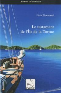Le testament de l'île de la Tortue