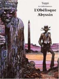 Le Collectionneur Tome 3 : L'Obélisque Abyssin