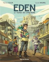 Eden, Tome 1 : Le visage des sans noms