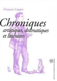 Chroniques artistiques, dramatiques et littéraires