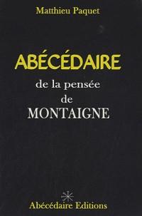 Abécédaire de la pensée de Montaigne