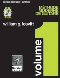 Leavitt : méthode moderne de guitare vol 1 (en français) + 1 CD