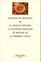 Discours de réception à l'Académie française et réponse de M. Frédéric Vitoux