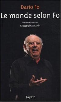 Le monde selon Fo : Conversations avec Giuseppina Manin