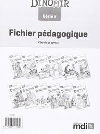 Fichier Pedagogique Dinomir Serie 2