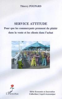 Service attitude : Pour que les commerçants prennent du plaisir dans la vente et les clients dans l'achat