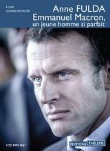 Emmanuel Macron, un jeune homme si parfait [Livre audio]