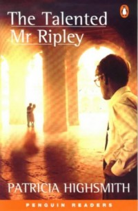 The Talented Mr.Ripley (Penguin Readers)