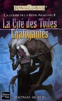 La Guerre de la Reine-Araignée, Tome 2 : La Cité des Toiles Chatoyantes