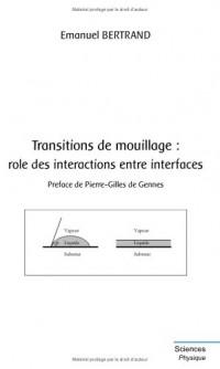 Transitions de mouillage et rôle des interactions entre interfaces