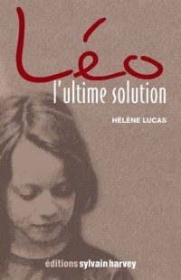 Léo  l'Ultime Solution