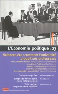 L'économie poltique nø23: sciences éco: comment l'université produit ses professeurs