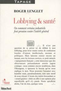 Lobbying et santé : Patients, élus, chercheurs... nous sommes tous des proies !