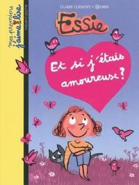 Essie : Et si j'étais amoureuse ?