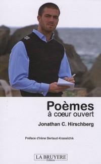 Poèmes : A coeur ouvert