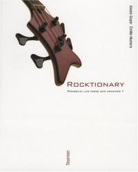 Rocktionary : Pourquoi les noms des groupes ?