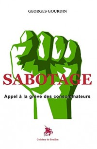 Sabotage, Appel à la grève des consommateurs