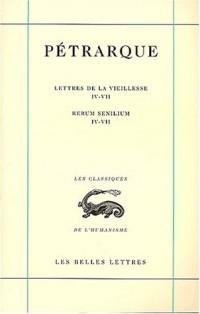 Lettres de la vieillesse. : Tome 2, Livres 4-7 : Rerum senilium. Libri 4-7