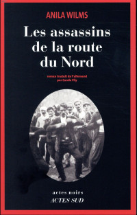 Les assassins de la route du Nord