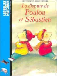 Les Belles histoires, numéro 84 : La Dispute de Poulou et Sébastien